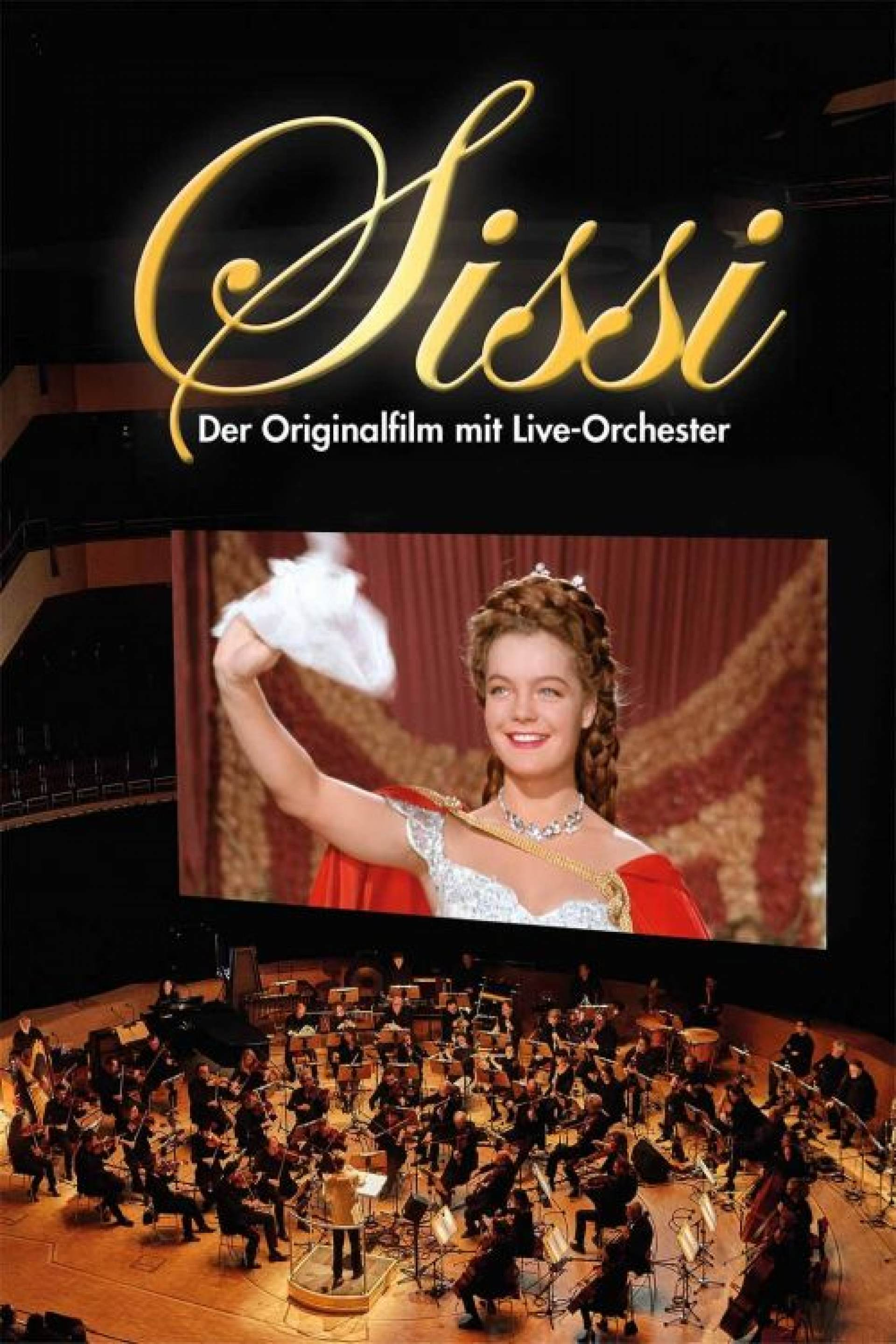 Sissi - The original film with live orchestra